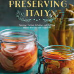 Preserving Italy by Domenica Marchetti