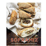 Soframiz: Required Reading for Anyone Who Loves Middle Eastern Flavors or Swoon-Worthy Boston Bakeries