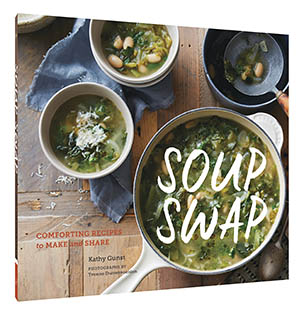Soup Swap by Kathy Gunst