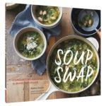 Soup Swap by Kathy Gunst