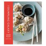 The Dumpling Galaxy Cookbook by Helen You