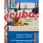 Armchair Travel to Cuba, in the Most Delicious Way