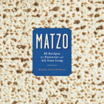 Matzo Makeover in the Most Fun Ways