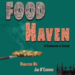 Let's Go to the Movies: Food Haven Celebrates Our Most Delicious City