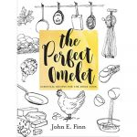 John E. Finn's The Perfect Omelet, For Sweet and Savory Ways with Eggs