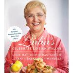 Lidia Bastianich_Lidia's Celebrate Like an Italian