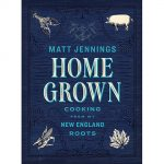 Homegrown Makes You Proud to Live & Eat in New England