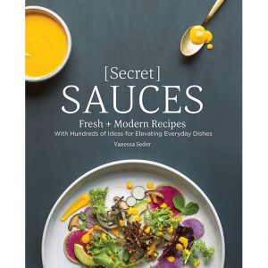 Secret Sauces by Vanessa Seder