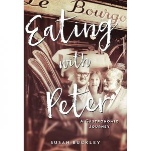 Eating With Peter by Susan Buckley
