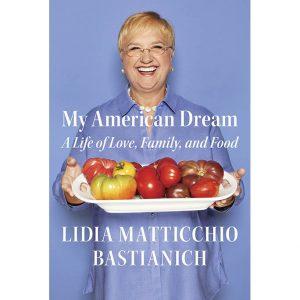 My American Dream_Lidia Matticchio Bastianich