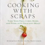 Cooking with Scrapes by Lindsay-Jean Hard