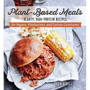 Plant Based Meats by Robin Asbell